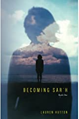 Becoming Sar'h: Book One (Volume 1) Paperback