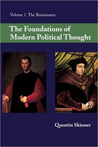The Foundations of Modern Political Thought: Volume 1