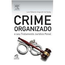 Crime Organizado E Seu Tratamento Jurídico Penal