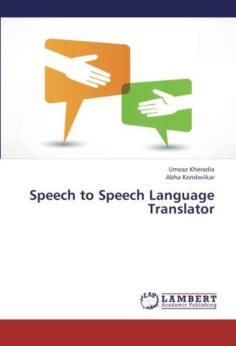Speech to Speech Language Translator by LAP LAMBERT Academic Publishing