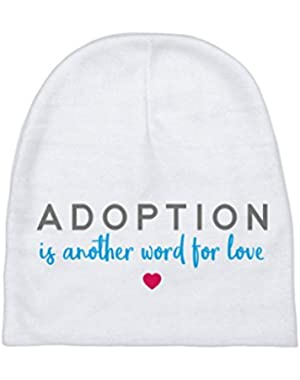 Adoption Is Another Word For Love Baby Beanie | Adoption Gifts, Baby Clothing and Apparel