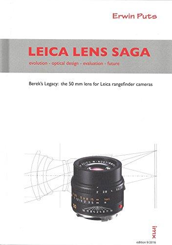 Leica Lens Saga - evolution - optical design - evaluation - future
