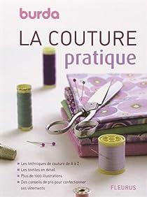 Télécharger La couture pratique : Burda PDF