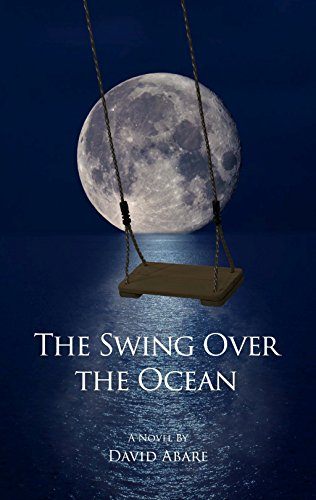 Book: The Swing Over the Ocean by David Abare