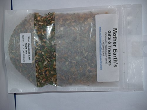 Herbal Medicinal Loose Leaf Tea- What Happened Last Night Tea