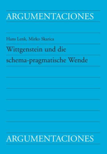 Wittgenstein und die schema-pragmatische Wende