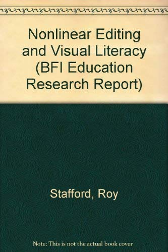 Nonlinear Editing And Visual Literacy  Bfi Education Research Report