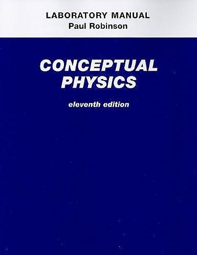 amazon com laboratory manual for conceptual physics eleventh rh amazon com conceptual physics laboratory manual pdf Physics 1 Lab Manual