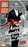 Axel Munthe: Arzt von San Michele