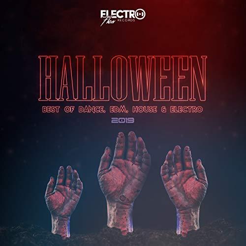 Halloween Edm Songs 2019 (Halloween 2019: Best of Dance, EDM, House &)