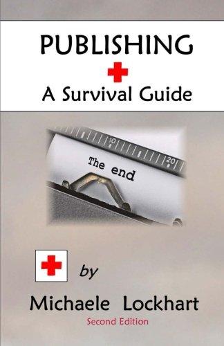 Publishing: A Survival Guide
