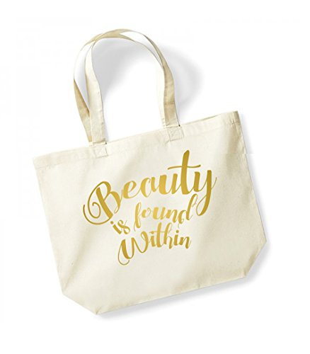 Beauty is Found Within - Large Canvas Fun Slogan Tote Bag Natural/Gold