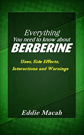 Everything You Need to Know About Berberine - Uses, Side ... - photo #3