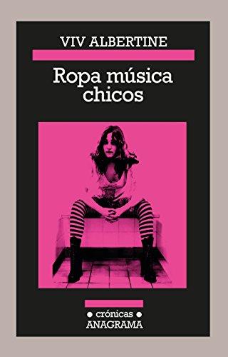 Ropa música chicos (Crónicas nº 113) (Spanish Edition) (Chicas Ropas De)