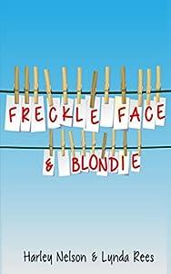 Freckle Face & Blondie