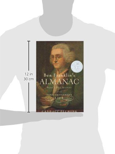 Ben Franklin's Almanac: Being a True Account of the Good Gentleman's Life