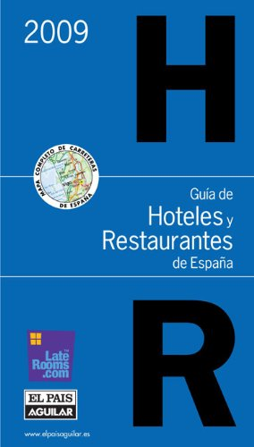 2009 - guia de hoteles y restaurantes de España 30.11.09 Guias ...