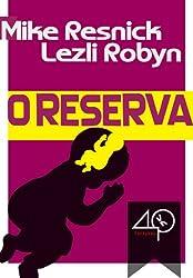 O Reserva (Portuguese Edition)