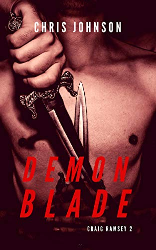 Demon Blade (Craig Ramsey Book 2) ()