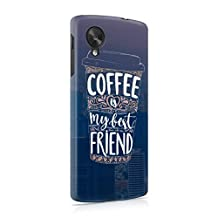 Coffee Is My Best Friend Hard Plastic Phone Case For LG Google Nexus 5