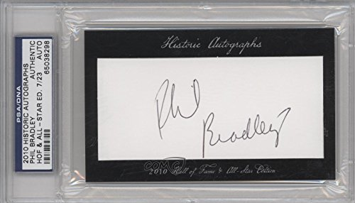 - Phil Bradley PSA/DNA Certified Auto AUTHENTICATED AUTHENTIC #7/23 (Baseball Card) 2010 Historic Autographs Cut Autographs Hall of Fame & All-Star Edition [Autographed] #PHBR