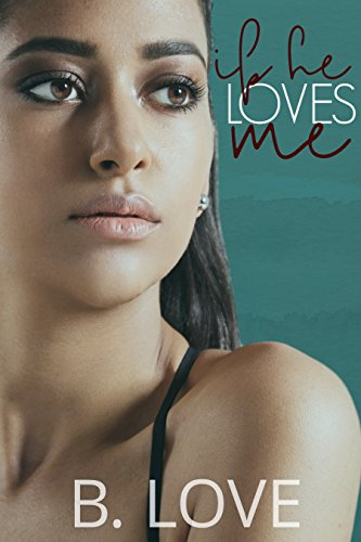 If He Loves Me (Entertainment District Book 2)