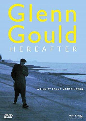 glenn-gould-hereafter