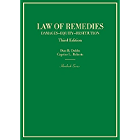 Law of Remedies: Damages, Equity, Restitution (Hornbooks)
