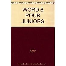 Word 6 pour juniors
