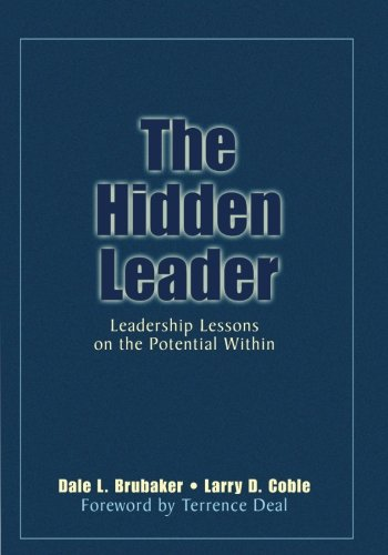 The Hidden Leader: Leadership Lessons on the Potential Within