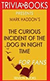img - for Trivia: The Curious Incident of the Dog in the Night-Time by Mark Haddon book / textbook / text book