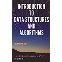 Introduction to Data Structures and Algorithms in Java: A Beginners Guide to Learn Data Structure and Algorithm using Java