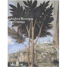 Rinascimento in Castel san Giorgio: Andrea Mantegna e I Gonzaga