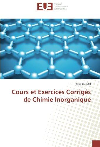 Cours et Exercices Corrigés de Chimie Inorganique (French Edition)