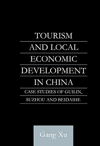 Tourism and Local Development in China: Case Studies of Guilin, Suzhou and Beidaihe (English-Language Series of the Institute of Asian Affairs, Hamburg Number - Hamburg Asia Shop