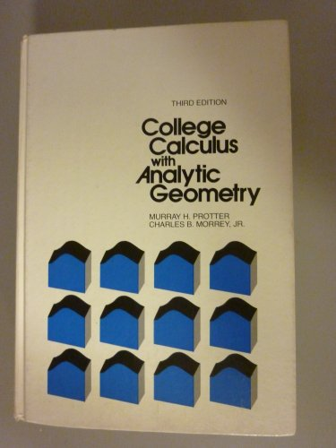 College Calculus With Analytic Geometry (Addison-Wesley series in mathematics)