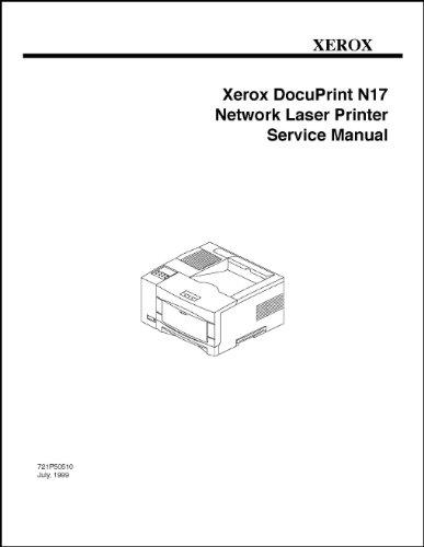 - Xerox DocuPrint Printer N17 Service Manual 556 page