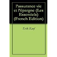 l'assurance vie et l'épargne (Les Essentiels t. 8) (French Edition)