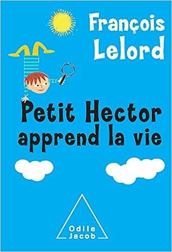Téléchargement Petit Hector apprend la vie pdf