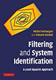 Filtering and System Identification : A Least Squares Approach, Verhaegen, Michel and Verdult, Vincent, 1107405025