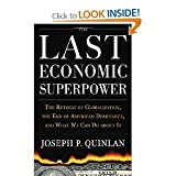 img - for The Last Economic Superpower byQuinlan book / textbook / text book