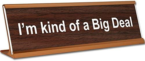 I ' m Kind of a Big Deal (またはデザインYour Own Sign) ~刻印オフィスデスク名プレートホルダー