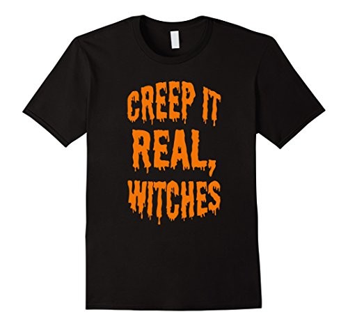 Cute Halloween Sayings For Your Boyfriend (Mens Creep It Real Witches T-Shirt Cute Halloween Tee 3XL Black)