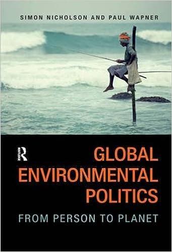 E-Book deutsch herunterladen Global Environmental Politics: From Person to Planet by Simon Nicholson auf Deutsch PDF DJVU FB2