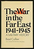 img - for The War in the Far East, 1941-1945: A Military History. book / textbook / text book