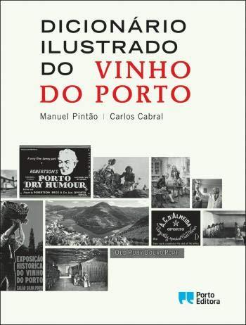 Dicionário Ilustrado do Vinho do Porto