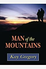 Man of the Mountains (Five Star Romance) by Kay Gregory (2003-09-06) Hardcover