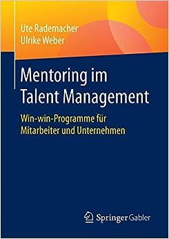 Mentoring im Talent Management: Win-win-Programme für Mitarbeiter und Unternehmen