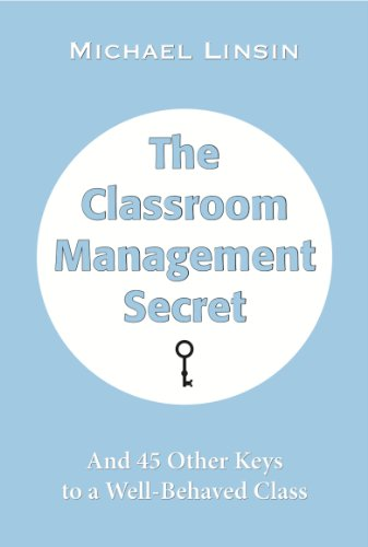 45 Building Plans - The Classroom Management Secret: And 45 Other Keys to a Well-Behaved Class