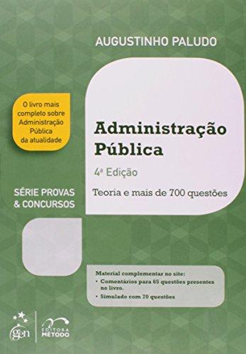 Administração Pública- Série Provas e Concursos